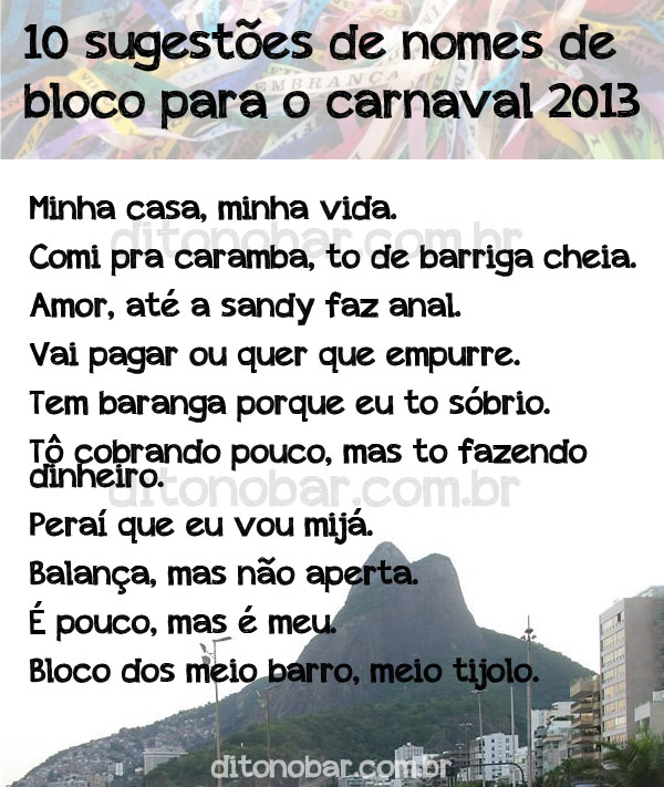 10 sugestões de nomes de blocos para o carnaval 2013